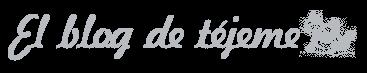 El blog de tejeme